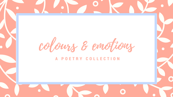 {Mini} Poetry Collection: Colours andEmotions